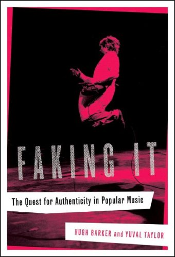 Faking It The Quest for Authenticity in Popular Music  2007 edition cover