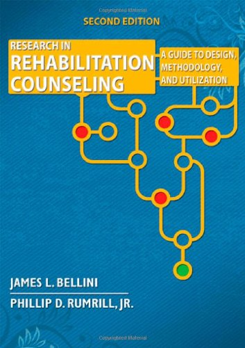 Research in Rehabilitation Counseling A Guide to Design, Methodology, and Utilization 2nd 2009 edition cover