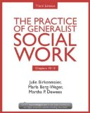The Practice of Generalist Social Work, Chapters 10-13:  3rd 2013 (Revised) edition cover