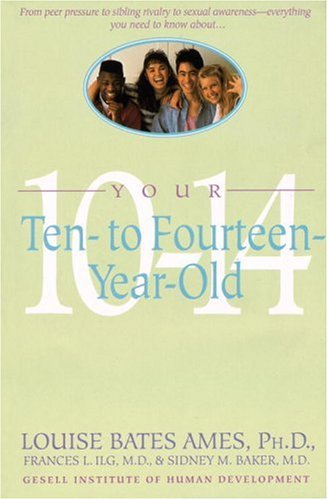 Your Ten to Fourteen Year Old  N/A edition cover