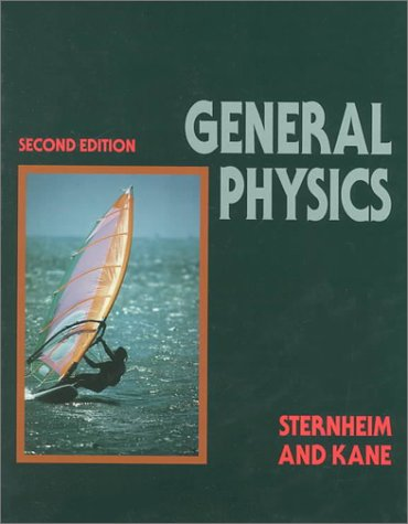 General Physics  2nd 1991 (Revised) 9780471522782 Front Cover
