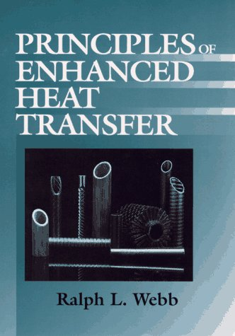 Principles of Enhanced Heat Transfer  1994 9780471577782 Front Cover
