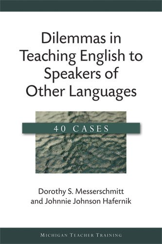 Dilemmas in Teaching English to Speakers of Other Languages 40 Cases  2009 edition cover