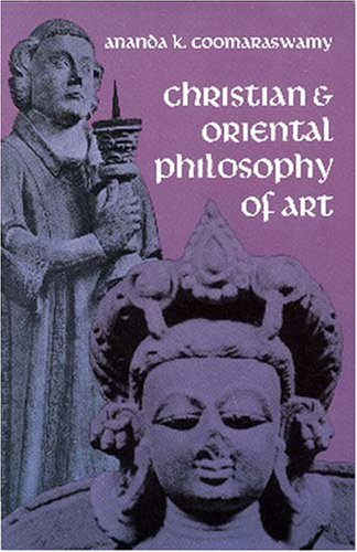 Christian and Oriental Philosophy of Art  N/A edition cover