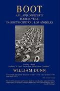 Boot An LAPD Officer's Rookie Year in South Central Los Angeles N/A edition cover