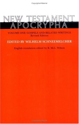 New Testament Apocrypha Gospels and Related Writings  1991 (Revised) 9780664218782 Front Cover