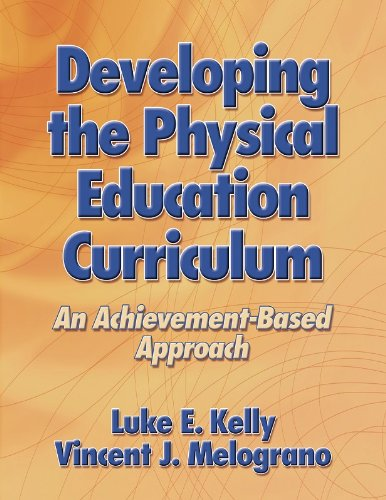 Developing the Physical Education Curriculum An Achievement-Based Approach  2004 edition cover
