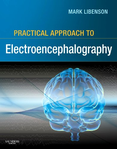 Practical Approach to Electroencephalography   2010 9780750674782 Front Cover