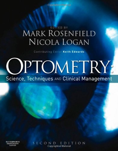 Optometry Science, Techniques and Clinical Management 2nd 2009 9780750687782 Front Cover