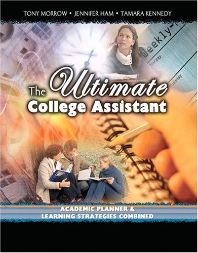 ULtimate College Assistant : Academic Planner and Learning Strategies Combined Revised  9780757521782 Front Cover
