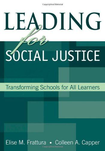 Leading for Social Justice Transforming Schools for All Learners  2007 9780761931782 Front Cover