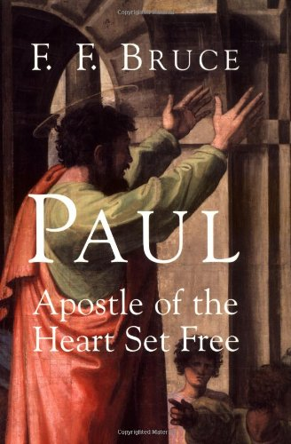 Paul Apostle of the Heart Set Free  2000 edition cover
