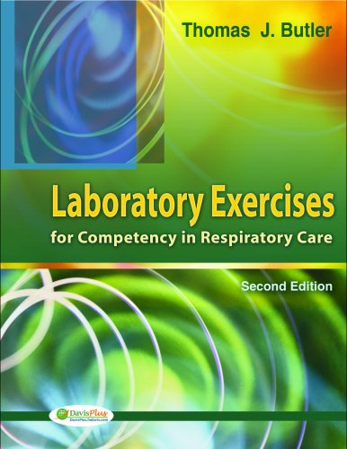 Laboratory Exercises for Competency in Respiratory Care  2nd 2009 (Revised) edition cover