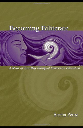 Becoming Biliterate A Study of Two-Way Bilingual Immersion Education  2003 edition cover