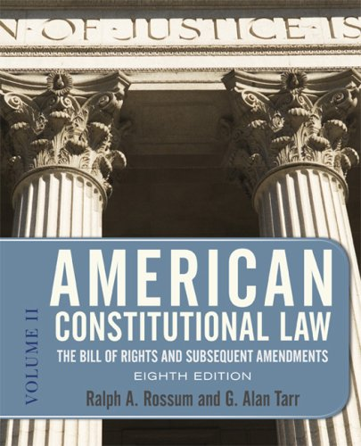American Constitutional Law The Bill of Rights and Subsequent Amendments 8th 2010 edition cover