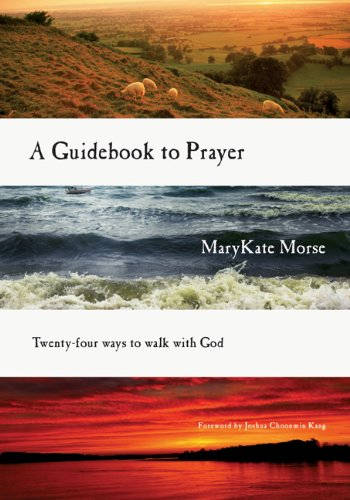 Guidebook to Prayer 24 Ways to Walk with God N/A edition cover