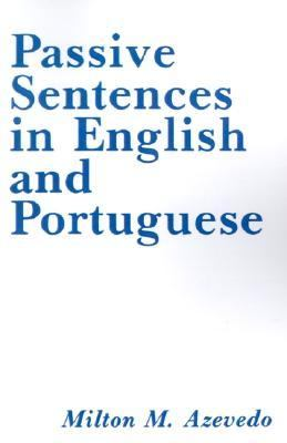 Passive Sentences in English and Portuguese   1980 9780878400782 Front Cover