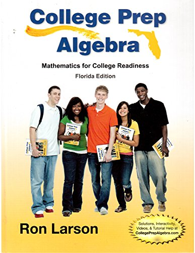 COLLEGE PREP ALGEBRA-FLORIDA S N/A 9781285836782 Front Cover