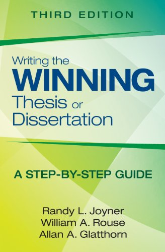 Writing the Winning Thesis or Dissertation A Step-By-Step Guide 3rd 2013 edition cover