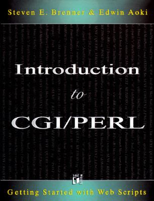 Introduction to CGI/Perl Getting Started with Web Scripts N/A 9781558514782 Front Cover