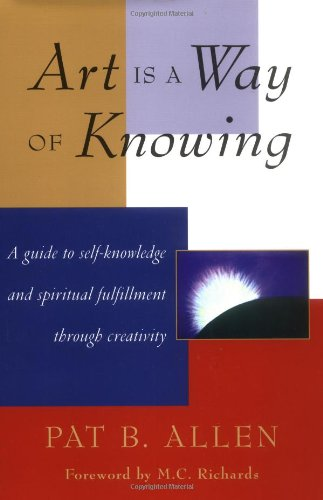 Art Is a Way of Knowing  N/A edition cover