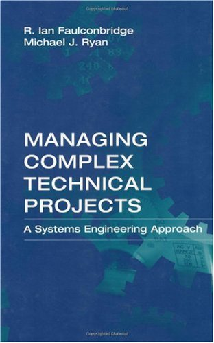 Managing Complex Technical Projects A Systems Engineering Approach  2002 edition cover