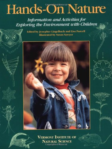 Hands-On Nature Information and Activities for Exploring the Environment with Children  2000 (Revised) edition cover