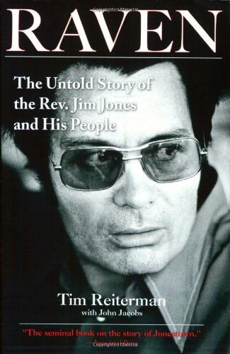Raven The Untold Story of the Rev. Jim Jones and His People  2008 edition cover