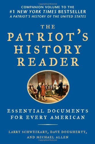 Patriot's History Reader Essential Documents for Every American  2011 edition cover