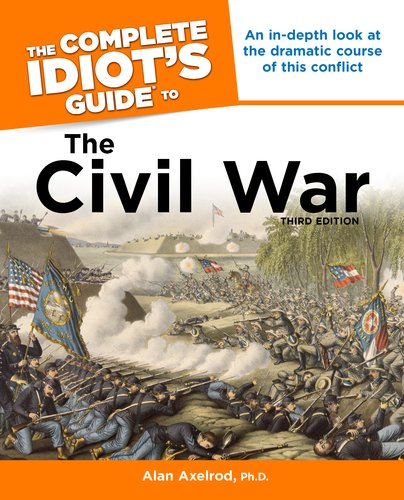 Complete Idiot's Guide to the Civil War  3rd edition cover