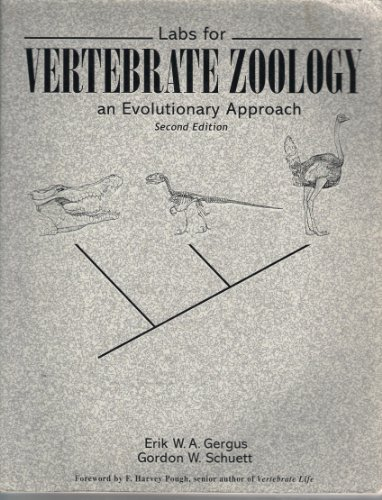 Labs for Vertebrate Zoology : An Evolutionary Approach 2nd 2000 9781884125782 Front Cover