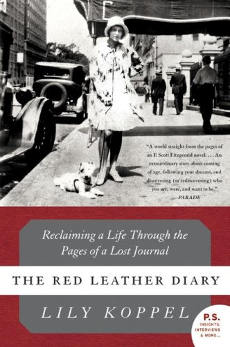 Red Leather Diary Reclaiming a Life Through the Pages of a Lost Journal  2009 edition cover
