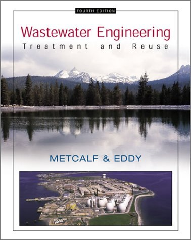 Wastewater Engineering Treatment and Reuse 4th 2003 (Revised) edition cover