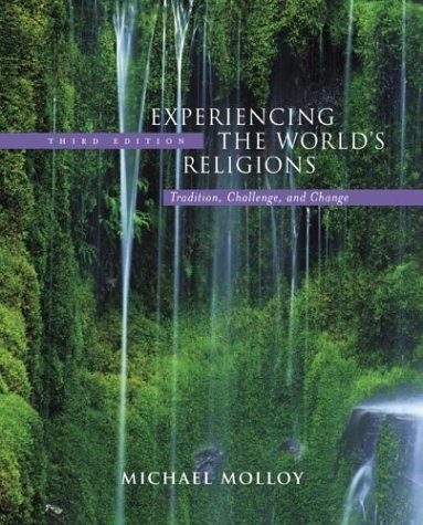 Experiencing the World's Religions Tradition, Challenge, and Change 3rd 2005 (Revised) edition cover