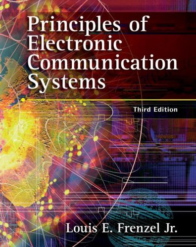 Principles of Electronic Communication Systems  3rd 2008 (Revised) edition cover