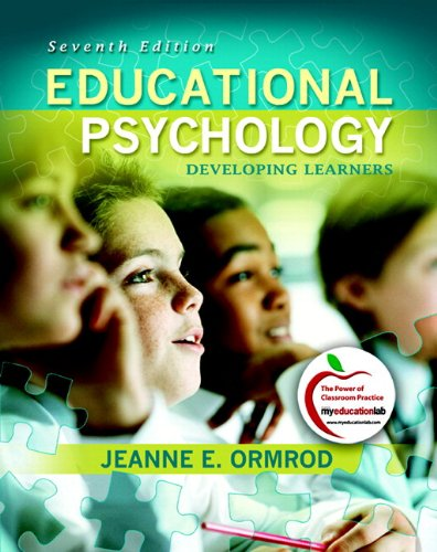 Educational Psychology: Developing Learners, Student Value Edition  2010 edition cover