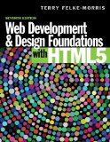 Web Development and Design Foundations with HTML5  7th 2015 9780133571783 Front Cover