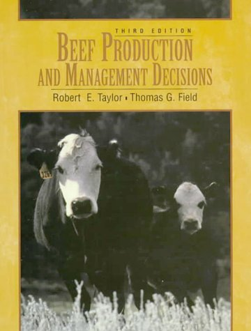 Beef Production and Management Decisions  3rd 1999 9780135056783 Front Cover
