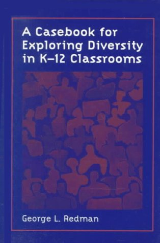 Casebook for Exploring Diversity in K-12 Classrooms   1999 9780137458783 Front Cover