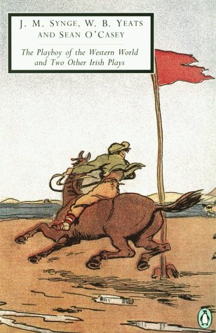 Playboy of the Western World and Two Other Irish Plays   1987 edition cover