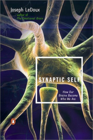Synaptic Self How Our Brains Become Who We Are  2002 edition cover