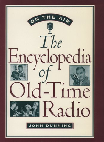 On the Air The Encyclopedia of Old-Time Radio 2nd 1998 9780195076783 Front Cover