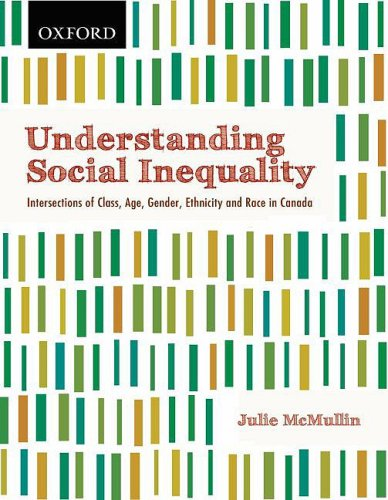 Understanding Social Inequality Intersections of Class, Age, Gender, Ethnicity, and Race in Canada 2nd 2009 edition cover
