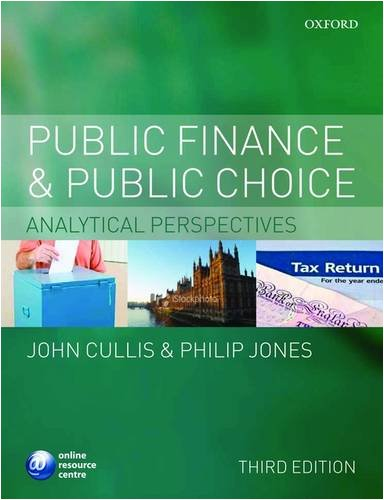 Public Finance and Public Choice Analytical Perspectives 3rd 2009 edition cover