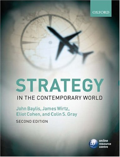 Strategy in the Contemporary World An Introduction to Strategic Studies 2nd 2006 (Revised) edition cover