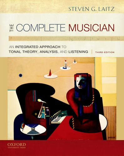 Complete Musician An Integrated Approach to Tonal Theory, Analysis, and Listening 3rd 2012 edition cover