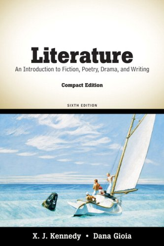 Literature An Introduction to Fiction, Poetry, Drama, and Writing, Compact Edition 6th 2010 edition cover