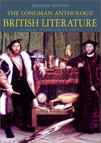 Longman Anthology of British Literature The Early Modern Period 2nd 2003 (Revised) 9780321105783 Front Cover