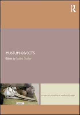 Museum Objects Experiencing the Properties of Things  2012 edition cover
