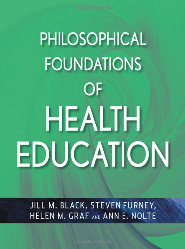 Philosophical Foundations of Health Education   2010 edition cover